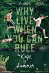 """The Kings of Summer,"" will be at the Main Art Theater in Royal Oak on June 7."